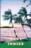 Life in These Amazing West Indies - Don Walther Donner - 9789065430427_