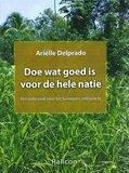 Doe wat goed is voor de hele natie - Arielle Delprado - 9789991457055_