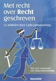 Met recht over Recht geschreven - Carlo Jadnanansing - 9789492169273_