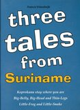 Three tales from Surinames - Francis Vriendwijk_