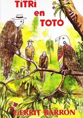 Titri en Toto - Gerrit Barron- 9789991494050