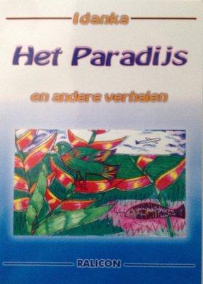Het paradijs en andere verhalen - Idanka - 9789991489100