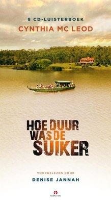 Hoe Duur Was De Suiker (Audio Boek) - Cynthia Mc Leod - 9789047614456