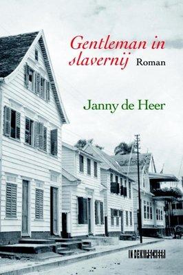Gentleman in slavernij - Janny de Heer - 9789062658329