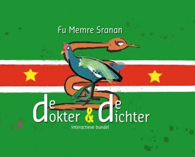 Fu Memre Sranan, denkend aan Suriname de dokter en de dichter, Datra nanga Puwemaman - E.G.H. Kenter & Oscar Kemble - 9789077322437