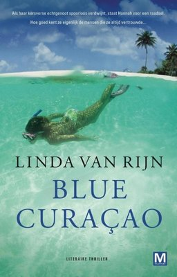 Blue Curaçao midprice - Linda van Rijn - 9789460681387