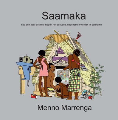 Saamaka - Menno Marrenga - 9789079557042