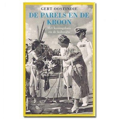 De parels en de kroon - Geert Oostindie - 9789067182867