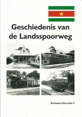 Geschiedenis Van De Landsspoorweg - Eric Wicherts - 9789081675581