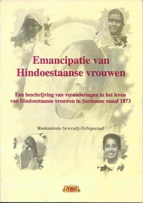 Emancipatie van Hindoestaanse vrouwen - Roekmienie Sewradj-Debipersad - 9789991496436