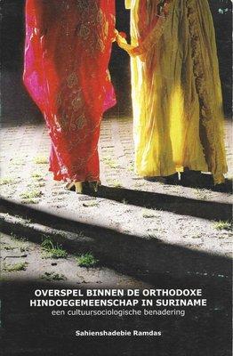 Overspel binnen de orthodoxe hindoe gemeenschap in Suriname - Sahienshadebie Ramdas - 9789991400730