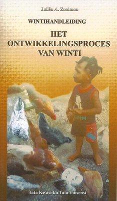 Wintihandleiding. Het ontwikkelingsproces van winti - Juliën A. Zaalman - 9789991471648