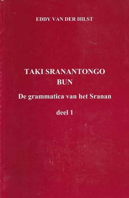 Taki Sranantongo bun - Eddy van der Hilst - 9789991472379