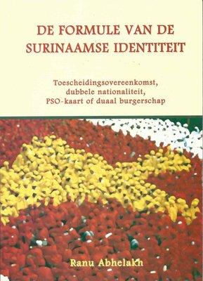 De formule van de Surinaamse identiteit - Ranu Abhelakh - 9789991470825