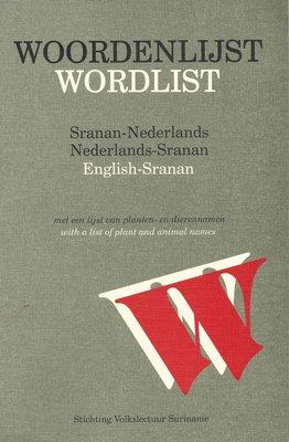 Woordenlijst Sranan-Nederlands/Nederlands Sranan - 9789991400587