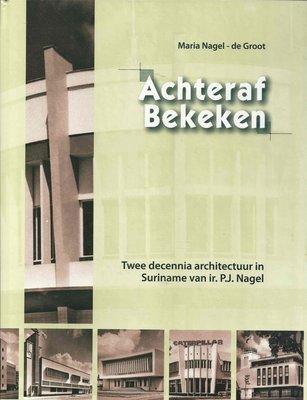 Achteraf bekeken - M. Nagel-de Groot  - 9789991400815
