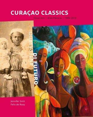Curacao Classics - Felix De Rooy - 9789460221637