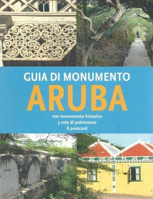 Guia di monumento Aruba - Olga van der Klooster & Michel Bakker - 9789460222306