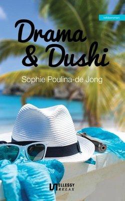 Drama & dushi - Sophie Poulina-de Jong - 9789086602643