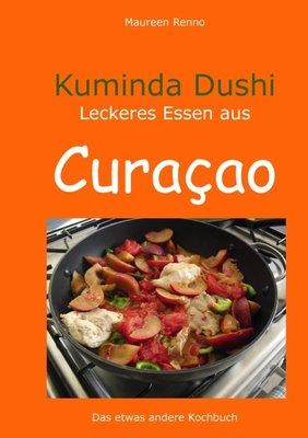 Kuminda Dushi - Maureen Renno & Uschi Renno - 9783848210374