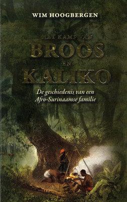 Het kamp van Broos en Kaliko - Wim Hoogbergen - 9789991400853