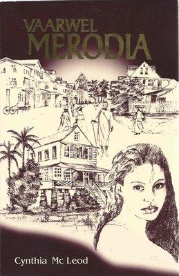 Vaarwel Merodia - Cynthia Mc Leod - 9789991400785