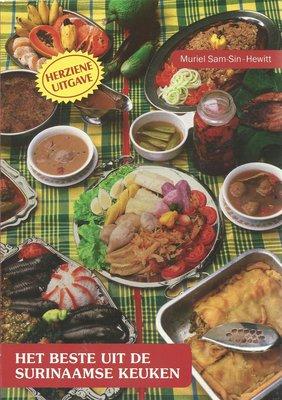 Het beste uit de Surinaamse keuken - Muriel Sam-Sin Hewitt - 9789991401003