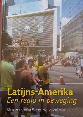 Latijns-Amerika Een regio in beweging - Christion Klaufus - 9789460224188