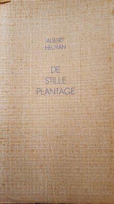 De Stille Plantage   - Albert Helman