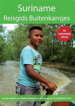 Reisgids Suriname - Buitenkansjes - Jaap Hoogendam - 9789079557080