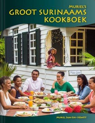 Muriel's Groot Surinaams Kookboek - Muriel Sam-Sin-Hewitt - 9789991401041