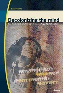 Decolonizing the mind - Sandew Hira - 9789074897525