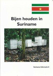 Bijen houden in Suriname - Leendert van 't Leven sr. - 9789081675574
