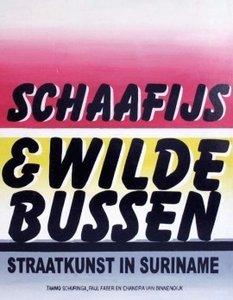 Schaafijs en wilde bussen - Tammo Schuringa - 9789460220548