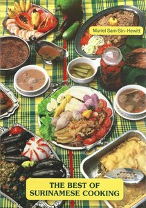 The best of Surinamese cooking - Muriël Sam-Sin-Hewitt - 9789991400839