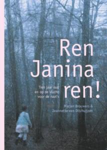 Ren, Janina, ren! - Marjan Brouwers, Jeannette van Ditzhuijzen - 9789460224225